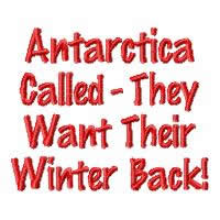 Antarctica Called - They Want Their Winter Back